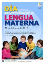 Internacia Tago de la Gepatra Lingvo, 21-a de februaro 2016 - (hispana | es | Español) klaku por vidi la grandan (preseblan) afiŝversion (en nova fenestro)