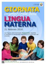 Internacia Tago de la Gepatra Lingvo, 21-a de februaro 2016 - (itala | it | Italiano) klaku por vidi la grandan (preseblan) afiŝversion (en nova fenestro)