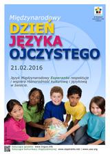 Internacia Tago de la Gepatra Lingvo, 21-a de februaro 2016 - (pola | pl | Polski) klaku por vidi la grandan (preseblan) afiŝversion (en nova fenestro)