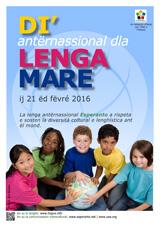 Internacia Tago de la Gepatra Lingvo, 21-a de februaro 2016 - (piemonta | pms/roa | Piemontèis) klaku por vidi la grandan (preseblan) afiŝversion (en nova fenestro)