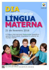 Internacia Tago de la Gepatra Lingvo, 21-a de februaro 2016 - (portugala | pt | Português) klaku por vidi la grandan (preseblan) afiŝversion (en nova fenestro)