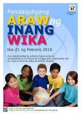 Internacia Tago de la Gepatra Lingvo, 21-a de februaro 2016 - (tagaloga | tl | Wikang Tagalog) klaku por vidi la grandan (preseblan) afiŝversion (en nova fenestro)