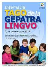 Internacia Tago de la Gepatra Lingvo, 21-a de februaro 2017 - (esperanta | eo | Esperanto) klaku por vidi la grandan (preseblan) afiŝversion (en nova fenestro)