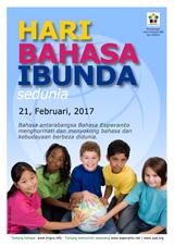 Internacia Tago de la Gepatra Lingvo, 21-a de februaro 2017 - (malaja | ms | Bahasa Melayu - بهاس ملايو) klaku por vidi la grandan (preseblan) afiŝversion (en nova fenestro)