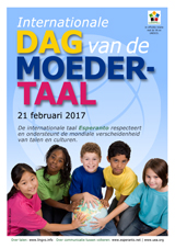 Internacia Tago de la Gepatra Lingvo, 21-a de februaro 2017 - (nederlanda | nl | Nederlands) klaku por vidi la grandan (preseblan) afiŝversion (en nova fenestro)