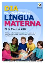 Internacia Tago de la Gepatra Lingvo, 21-a de februaro 2017 - (portugala | pt | Português) klaku por vidi la grandan (preseblan) afiŝversion (en nova fenestro)