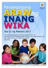Internacia Tago de la Gepatra Lingvo, 21-a de februaro 2017 - (tagaloga | tl | Wikang Tagalog) klaku por vidi la grandan (preseblan) afiŝversion (en nova fenestro)