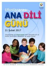 Internacia Tago de la Gepatra Lingvo, 21-a de februaro 2017 - (turka | tr | Türkçe) klaku por vidi la grandan (preseblan) afiŝversion (en nova fenestro)