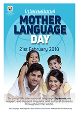 21st February - International Mother Language Day  - (angla | en | English) klaku por vidi la grandan (preseblan) afiŝversion (en nova fenestro)