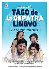Internacia Tago de la Gepatra Lingvo, 21-a de februaro 2018 - (esperanta | eo | Esperanto) klaku por vidi la grandan (preseblan) afiŝversion (en nova fenestro)