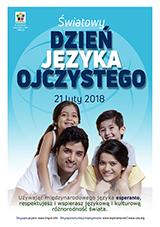 Internacia Tago de la Gepatra Lingvo, 21-a de februaro 2018 - (pola | pl | Polski) klaku por vidi la grandan (preseblan) afiŝversion (en nova fenestro)