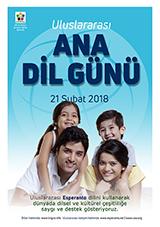 Internacia Tago de la Gepatra Lingvo, 21-a de februaro 2018 - (turka | tr | Türkçe) klaku por vidi la grandan (preseblan) afiŝversion (en nova fenestro)