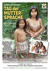 21. Februar 2019 - Internationaler Tag der Muttersprache im Internationalen Jahr der indigenen Sprachen - (germana | de | Deutsch) klaku por vidi la grandan (preseblan) afiŝversion (en nova fenestro)