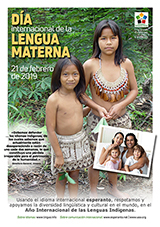 21 de febrero de 2019 - Día Internacional de la Lengua Materna en el Año Internacional de las Lenguas Indígenas - (hispana | es | Español) klaku por vidi la grandan (preseblan) afiŝversion (en nova fenestro)