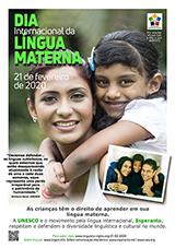 21-a de februaro, Internacia Tago de la Gepatra/Patrina Lingvo - (portugala | pt | Português) klaku por vidi la grandan (preseblan) afiŝversion (en nova fenestro)