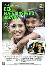 21. február 2020 - Medzinárodný deň materinského jazyka - (slovaka | sk | Slovenčina) - klaku por vidi la grandan (preseblan) afiŝversion (en nova fenestro)