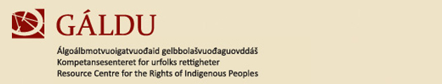 GÁLDU - Resource Centre for the Rights of Indigenous Peoples  - www.galdu.org