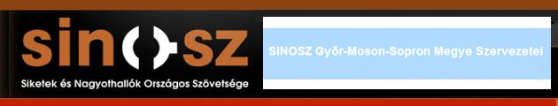 Siketek és Nagyothallók Országos Szövetsége (SINOSZ) - www.sinosz.hu