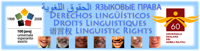 Sprachliche Rechte | Lingvaj Rajtoj | Diritti Linguistici | Droits Linguistiques | Linguistic Rights