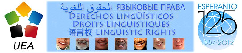 Universala Esperanto-Asocio (UEA) - Esperanto-125 - Lingvaj Rajtoj | Diritti Linguistici | Droits Linguistiques | Linguistic Rights