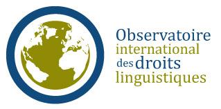 Observatoire international des droits linguistiques - droitslinguistiques.ca