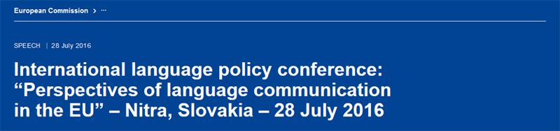 """International language policy conference: """"Perspectives of language communication in the EU"""" – Nitra, Slovakia – 28 July 2016. Vytenis Andriukaitis"""